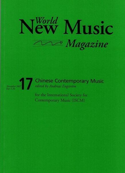 The cover for World New Music Magazine, Issue #17 (2007) - Chinese Contemporary Music